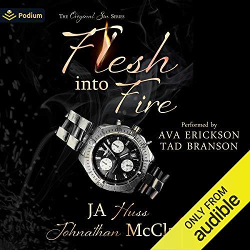 Flesh into Fire Audiobook By JA Huss, Johnathan McClain cover art