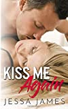 Kiss Me Again: A Second Chance Stepbrother Romance