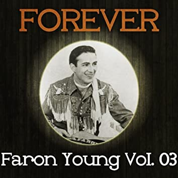 Forever Faron Young Vol. 03