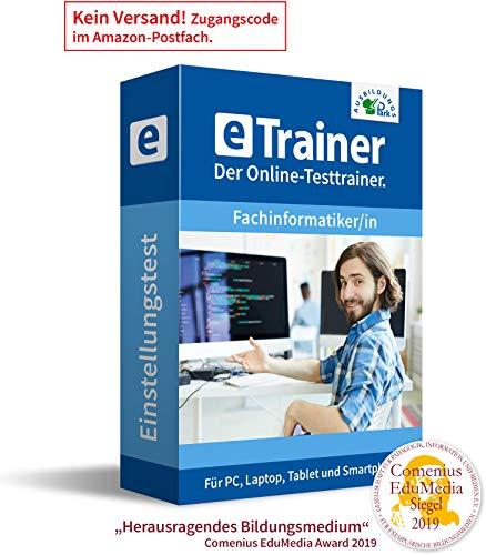 Einstellungstest Fachinformatiker / Fachinformatikerin 2020: eTrainer – Der Online-Testtrainer | Über 1.800 Aufgaben mit Lösungen: Wissen, Sprache, Mathe, Logik, Konzentration … | Eignungstest üben