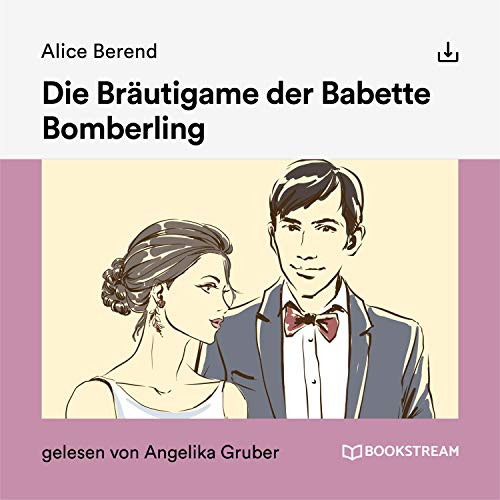 Die Bräutigame der Babette Bomberling cover art