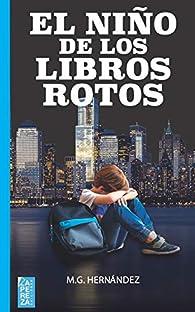 El niño de los libro rotos par M.G Hernández