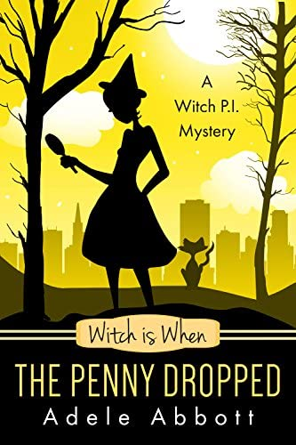 Witch is When The Penny Dropped A Witch P I Mystery Book 6 product image