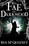 The Fae of Darkwood: A Tellusm Tale (Beyond Horizon) (Kindle Edition)