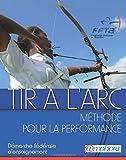 Tir à l'arc - Méthode pour la performance
