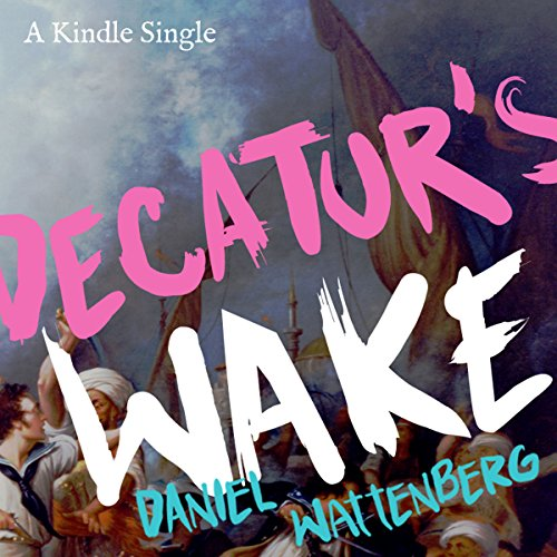 Decatur's Wake audiobook cover art