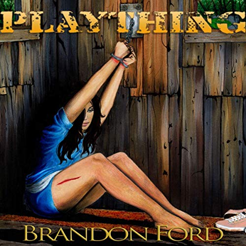 Plaything Audiobook By Brandon Ford cover art