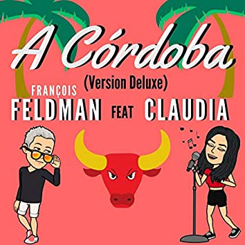 A Córdoba (Version Deluxe)