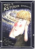 This Is Asperger Syndrome
