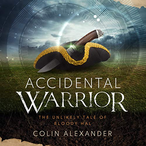 Accidental Warrior Audiobook By Colin Alexander cover art