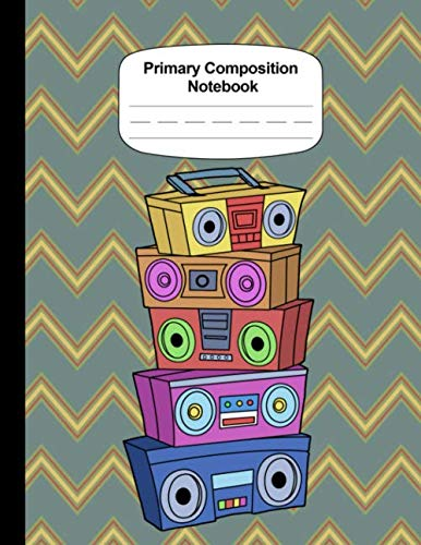 Grades K-2 Primary Composition Notebook Handwriting Paper Draw And Write Journal 90s Hip Hop Ghettoblaster: Dotted Middle Line Practice Paper Early Childhood To Kindergarten