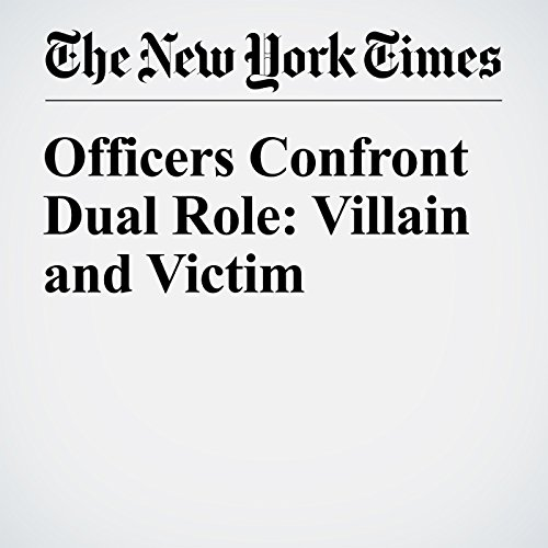 Officers Confront Dual Role: Villain and Victim cover art
