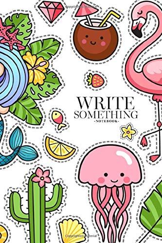 Notebook - Write something: Mermaid, parrot, jellyfish, turtle, crab, fish and flamingo notebook, Daily Journal, Composition Book Journal, College Ruled Paper, 6 x 9 inches (100sheets)