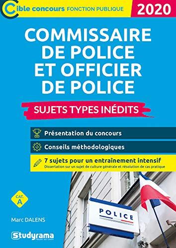 Commissaire de police et officier de police : Sujets types inédits, Catégorie A