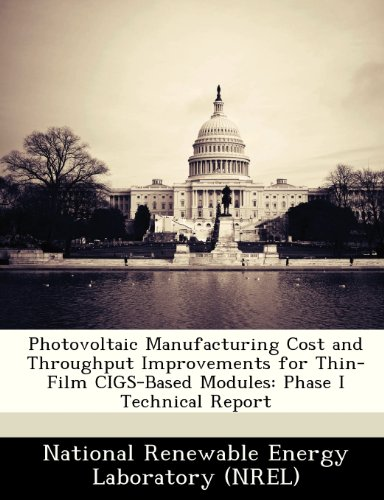 Photovoltaic Manufacturing Cost and Throughput Improvements for Thin-Film Cigs-Based Modules: Phase I Technical Report