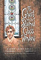 The Ghost from the Stained Glass Window