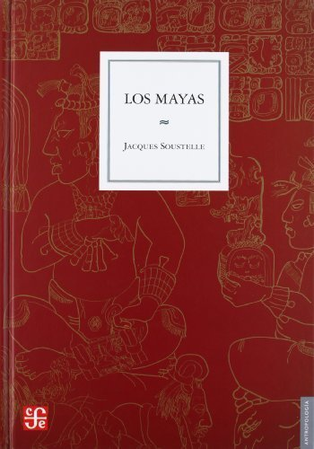 Los mayas (Spanish Edition) by Soustelle Jacques (2003) Hardcover