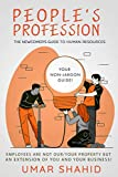 People's Profession: The Newcomer's Guide to Human Resources