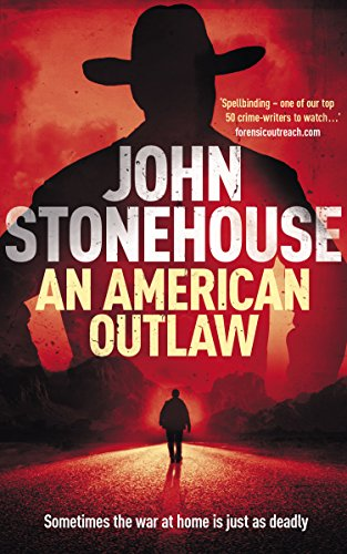 An American Outlaw (The Whicher Series Book 1) by [John Stonehouse]