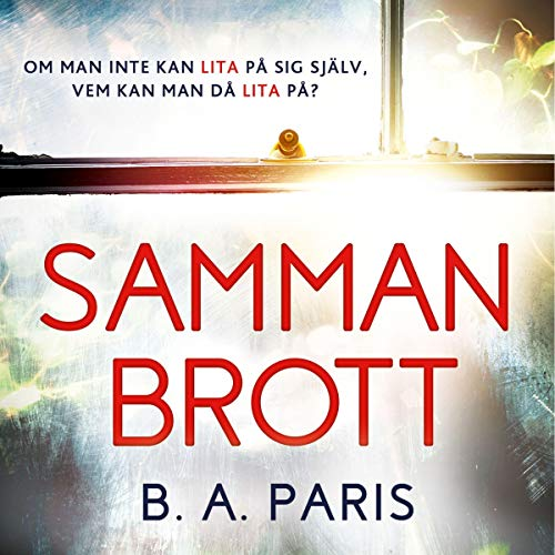 Sammanbrott Audiobook By B. A. Paris cover art