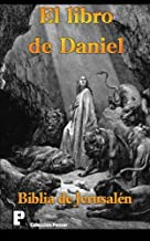 El libro de Daniel (Biblia de Jerusalén) (Spanish Edition)