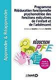 Programme Rééducation fonctionnelle psychomotrice des fonctions exécutives - TDAH et troubles exécutifs