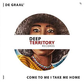 Come to Me / Take Me Home (EP)