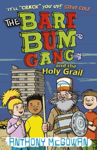 The Bare Bum Gang and the Holy Grail (English Edition)