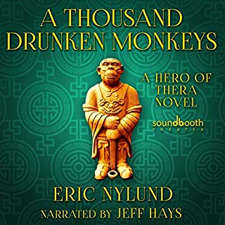 Page de couverture de A Thousand Drunken Monkeys: Book 2 in the Hero of Thera Series