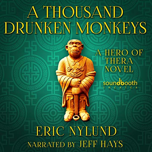 Couverture de A Thousand Drunken Monkeys: Book 2 in the Hero of Thera Series