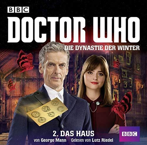 Doctor Who - Die Dynastie der Winter - Teil 2: Das Haus (Hörbuch)