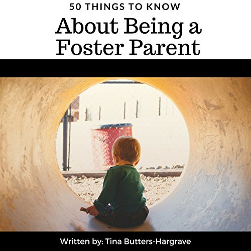 50 Things to Know About Being a Foster Parent audiobook cover art
