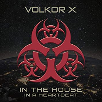 In the House - In a Heartbeat
