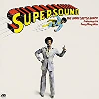 Supersound by JIMMY CASTOR BUNCH (2013-05-14)