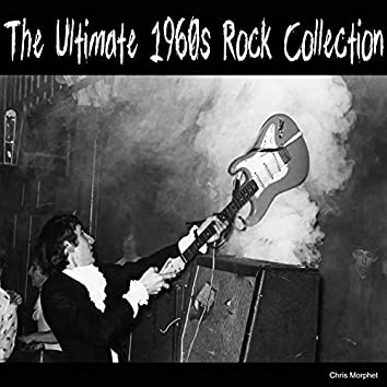 The Ultimate 1960s Rock Collection