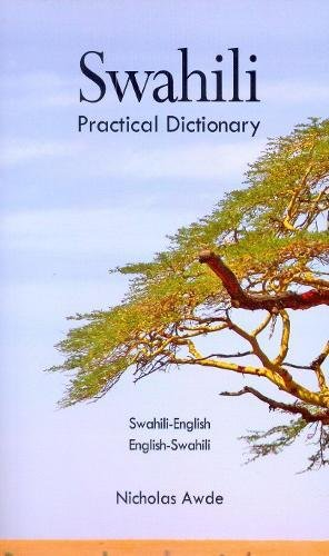 Compare Textbook Prices for Swahili/ English- English/ Swahili Dictionary Hippocrene Practical Dictionary 1 Edition ISBN 9780781804806 by Awde, Nicholas
