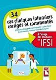 34 cas cliniques infirmiers corrigés et commentés - A l'usage des étudiants en IFSI