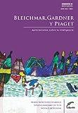 Bleichmar, Gardner y Piaget. Apreciaciones sobre la inteligencia (Cuadernos de Investigación)