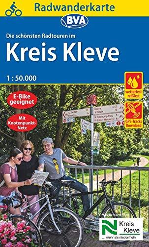 Radwanderkarte BVA Die schönsten Radtouren im Kreis Kleve 1:50.000, reiß- und wetterfest, GPS-Tracks Download (Radwanderkarte 1:50.000)