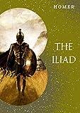 The Iliad(annotated) (English Edition)