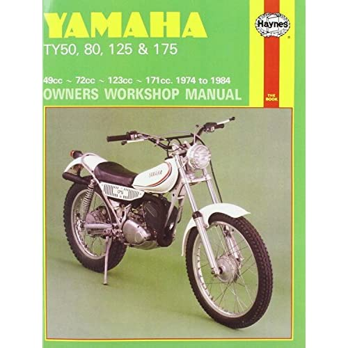 Yamaha TY50, TY80, TY125 and TY175 1974-84 Owner's Workshop ... on