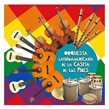 Orquesta Latinoamericana de la Casita de los Pibes