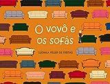 O vovô e os sofás (Portuguese Edition)