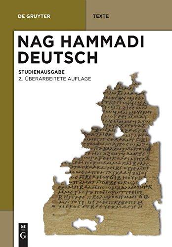 Nag Hammadi Deutsch: Studienausgabe. Eingeleitet Und Übersetzt Von Mitgliedern Des Berliner Arbeitskreises Für Koptisch-Gnostische Schriften (de Gruyter Texte)