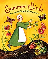 Summer Birds: The Butterflies of Maria MerianbyMargarita Engle