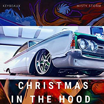Christmas in the Hood (feat. Keybeaux)