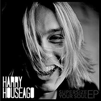 Supersize Your Soul - EP