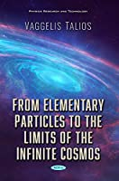 From Elementary Particles to the Limits of the Infinite Cosmos