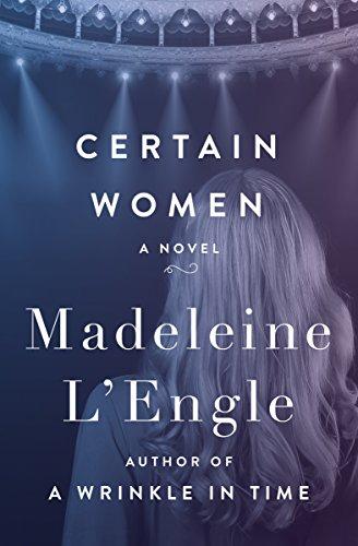 Certain Women: A Novel
