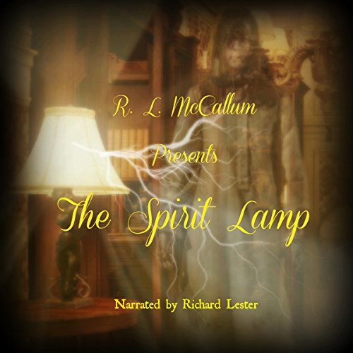 The Spirit Lamp audiobook cover art